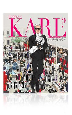 Where'S Karl?: A Fashion Forward Parody  by PENGUIN RANDOM HOUSE  Now Available on Moda Operandi