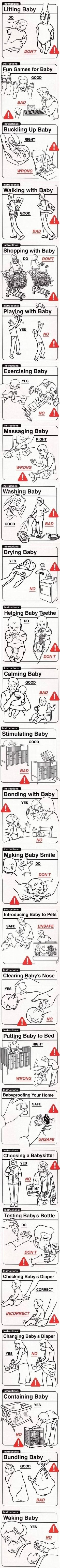 Show this to people and they'll never ask you to babysit. I do and to this day not one request for babysitting!  Telling them you loose the ones that walk, crawl and roll too works.
