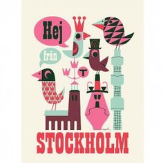 Ingela Arrhenius Hej Stockholm Poster. If you have ever been lucky enough to visit Stockholm you will have noticed the sing song Hej Hej (pronounced hay hay) greeting that you get when you enter a shop, it always sounds so happy and friendly. This delightful new Ingela Arrhenius poster reminds us of our happy trips to Sweden.    Poster dimensions 50 x 70 cm.  £18.95