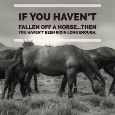 """As my grandpa used to say...""""Its not the fallin' that hurts, its the sudden stop that happens when you hit the ground""""  #RealTimeCowboys  #RealTimePainRelief"""