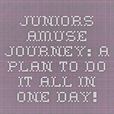Juniors AMUSE Journey:  A plan to do it all in one day!
