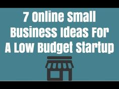 7 Online Small Business Ideas For A Low Budget Startup - In this video you will learn about 7 great, online small business ideas for entrepreneurs on a low budget. They are all fairly easy to start and can be done 100% from your computer. If you are looking for online home based business ideas, these 7 choices just might be perfect for you. You'll learn about online small businesses where you can use Clickbank, Youtube, Udemy, UpWork, or others.