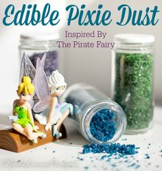 How to Make your own Edible Pixie Dust – The Pirate Fairy Inspired recipe