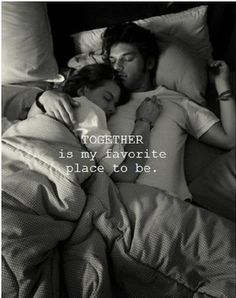 Together is my favorite place love love quotes quotes quote couple her together him