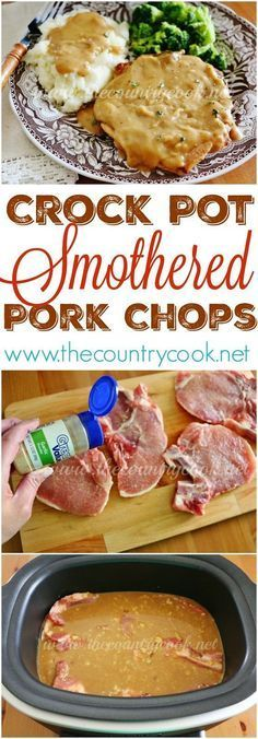 How to make smothered pork chops in the slow cooker. Crock Pot Smothered Pork Chops recipe from The Country Cook. Throw all the ingredients into the crock pot! I love recipes like this. And it makes its' own gravy. Perfect for mashed potatoes! Crock Pot Slow Cooker, Crock Pot Cooking, Slow Cooker Recipes, Crock Pots, Cooking Ribs, Crock Poy Recipes, Crock Pot Sausage, Cheap Crock Pot Meals, Country Cooking Recipes