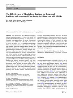 The effectiveness of mindfulness training on behavioral problems and attentional functioning in adolescents with ADHD