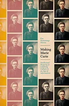 Making Marie Curie (QD22.C8 H46 2015)