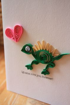Iguana Love you Forever Quilled Iguana Card - Unique Greeting Card. Etsy.
