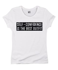 Look what I found on #zulily! White 'Self-Confidence Is the Best Outfit' Tee #zulilyfinds