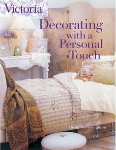 Victoria Decorating with a Personal Touch by Alison Wormleighton 1588163741 9781588163745 Picture Arrangements, Victoria Magazine, Library Shelves, Displaying Collections, Used Books, Childrens Books, Touch, Decorating, Blanket