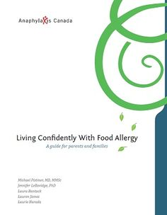 Living Confidently with Food Allergy Handbook - http://www.allergysupportcentre.ca/living-confidently-with-food-allergy-handbook.html