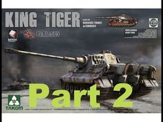 Building the New 1/35 Takom King Tiger with full interior part 1 Henschel zimmerit - YouTube
