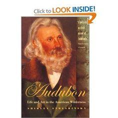 Audubon: Life and Art in the American Wilderness: Shirley Streshinsky: 9780820320052: Amazon.com: Books