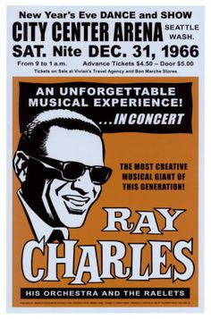 Ray Charles at the City Center Arena, Seattle, 1966 Art Print by Loren, Dennis 15 x Ray Charles, Rock Posters, Band Posters, Music Posters, Music Festival Posters, Theatre Posters, Jazz Festival, Seattle, Blues Rock
