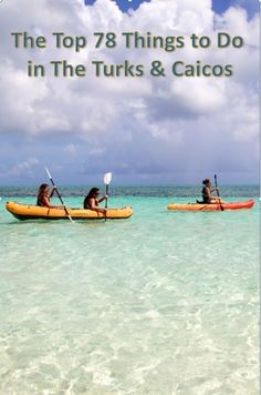 The 78 Top Things to Do on a Turks & Caicos Vacation