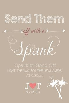 Hey, I found this really awesome Etsy listing at https://www.etsy.com/listing/160131815/wedding-sign-sparkler-send-off-wedding
