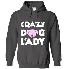 This is now available in our store: Crazy Dog Lady Ho.... Check it out here! http://www.relguard.com/products/crazy-dog-lady-hoodie?utm_campaign=social_autopilot&utm_source=pin&utm_medium=pin