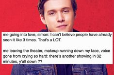 I watched Love, Simon for the first time on an airplane surrounded by people. I S O B B E D and looked like a total fool but holy Jesus it was worth it Amor Simon, Great Love Stories, Love Story, Jacques A Dit, Becky Albertalli, Nick Robinson, Funny Memes About Girls, Book Fandoms, Girl Humor