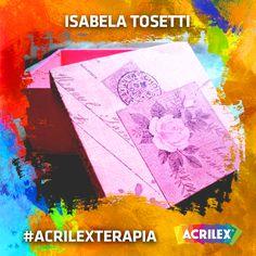 #Acrilexterapia por Isabela Tosetti