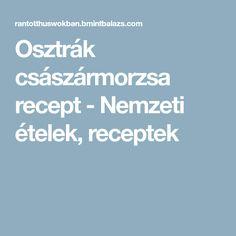 Osztrák császármorzsa recept - Nemzeti ételek, receptek
