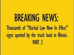 """Thousands of """"Martial Law Now In Effect"""" signs spotted by the truck load in Illinois - pt 2"""