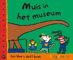 bol.com | Muis In Het Museum, Lucy Cousins | 9789025852320 | Boeken