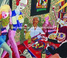 Grayson Perry: The Vanity of Small Differences by by Suzanne Moore and others (July 2013)