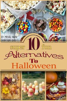 10 SUPER FUN alternatives for Halloween night for those choosing not to celebrate or are just burnt out.