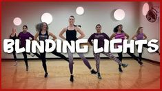 Blinding Lights - The Weeknd Zumba Fitness, Dance Fitness, Blinded By The Light, Lights Artist, Dance Routines, Hip Hop Dance, The Weeknd, Music Publishing, At Home Workouts
