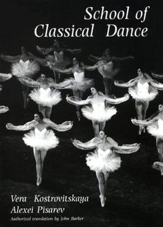 School of Classical Dance by Vera Kostrovitskaya. $25.00. Publication: January 14, 2011. Publisher: Dance Books (January 14, 2011)