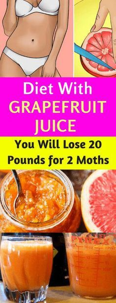 & Grapefruit Juice – You Will Lose 20 Pounds For 2 Months! Diet & Grapefruit Juice – You Will Lose 20 Pounds For 2 Months! Diet & Grapefruit Juice – You Will Lose 20 Pounds For 2 Months! Losing Weight Tips, How To Lose Weight Fast, Weight Loss, Lose 50 Pounds, 20 Pounds, Portion, Low Fat Cheese, Reduce Cellulite, Burn Belly Fat Fast