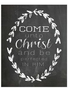 2014 Young Women theme printable download - Come Unto Christ- laurel wreath chalkboard print, 8x10, LDS YW subway art, mormon prints, New Beginnings