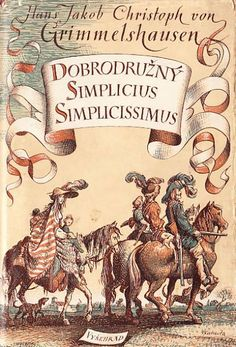 Dobrodružný Simplicius Simplicissimus - Szukaj w Google History Of Literature, Place Cards, Place Card Holders, Age, Whistler, Books, Heaven, Illustrations, Artists