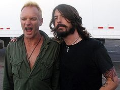 Sting and Dave Grohl