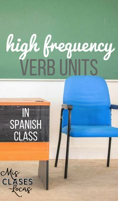 How to use High Frequency Verb Units in Spanish class & French class - Super 7 & Sweet 16 - Mis Clases Locas Spanish Grammar, Spanish Phrases, Spanish Vocabulary, Spanish Words, Spanish Language Learning, Spanish Teacher, Spanish Classroom, Spanish Sayings, Vocabulary Games