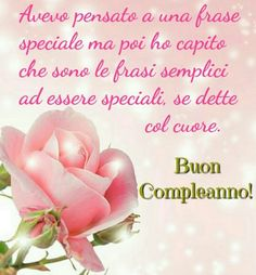 Immagini Di Buon Compleanno Con Fiori - Au guri Di Buon Compleanno Birthday Wishes, Happy Birthday, Flowers For Mom, Animated Heart, I Love You Mom, Messages, Day For Night, Holidays And Events, Improve Yourself
