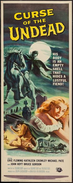 Curse of the Undead (1959) Stars: Eric Fleming, Michael Pate, Kathleen Crowley, John Hoyt ~ Director: Edward Dein