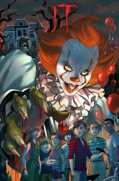Pennywise with loser's club Clown Horror, Arte Horror, Horror Art, Film 2017, Scary Movies, Horror Movies, Anime Naruto, Boruto, It The Clown Movie