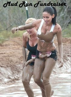 Mud Run Fundraiser - How to raise lots of money while getting dirty for your cause.