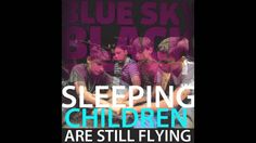 Blue Sky Black Death - Sleeping Children Are Still Flying - NOIR - OFFICIAL HQ