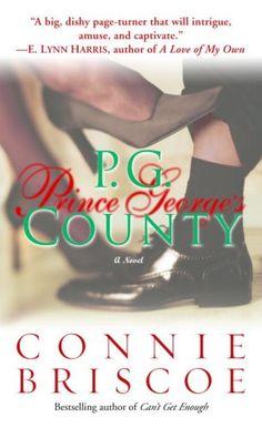 P. G. County by Connie Briscoe https://www.amazon.com/dp/B000FBJEGU/ref=cm_sw_r_pi_dp_PqsLxbAYYPCXN