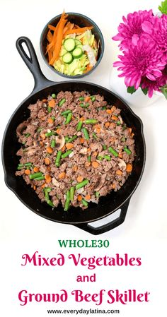 Mixed Vegetables and Ground Beef Skillet - Everyday Latina Healthy Mexican Recipes, Low Sugar Recipes, Healthy Dinners, Healthy Food, Healthy Eating, Whole30 Recipes, Diet Recipes, Paleo Beans, Easy One Pot Meals