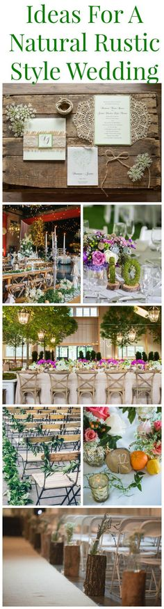 Amazing ideas for planning a rustic and natural style wedding all in one place.