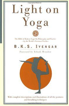Light on Yoga by B. K. S. Iyengar #Book #Yoga