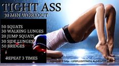 Tight Ass workout  This is legit!! If you are a beginner start with one set... you will feel it for certain.