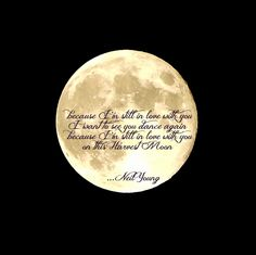 Harvest Moon on September 19 with Neil Young Quote. I took this zoom with my Nikon Coolpix L820..