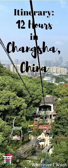 Changsha Itinerary   What to do in Changsha China   Hunan Province   Changsha in One Day   Where to go in Changsha China   One Day Itinerary
