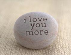I love you more.