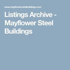 Listings Archive - Mayflower Steel Buildings