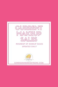 Roundup post of the current sales...updated daily! #makeupsales #currentsales #salealert